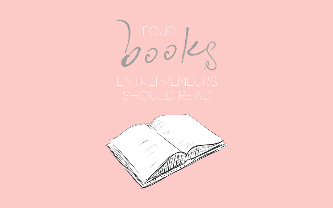 Four Books Entrepreneurs Should Read