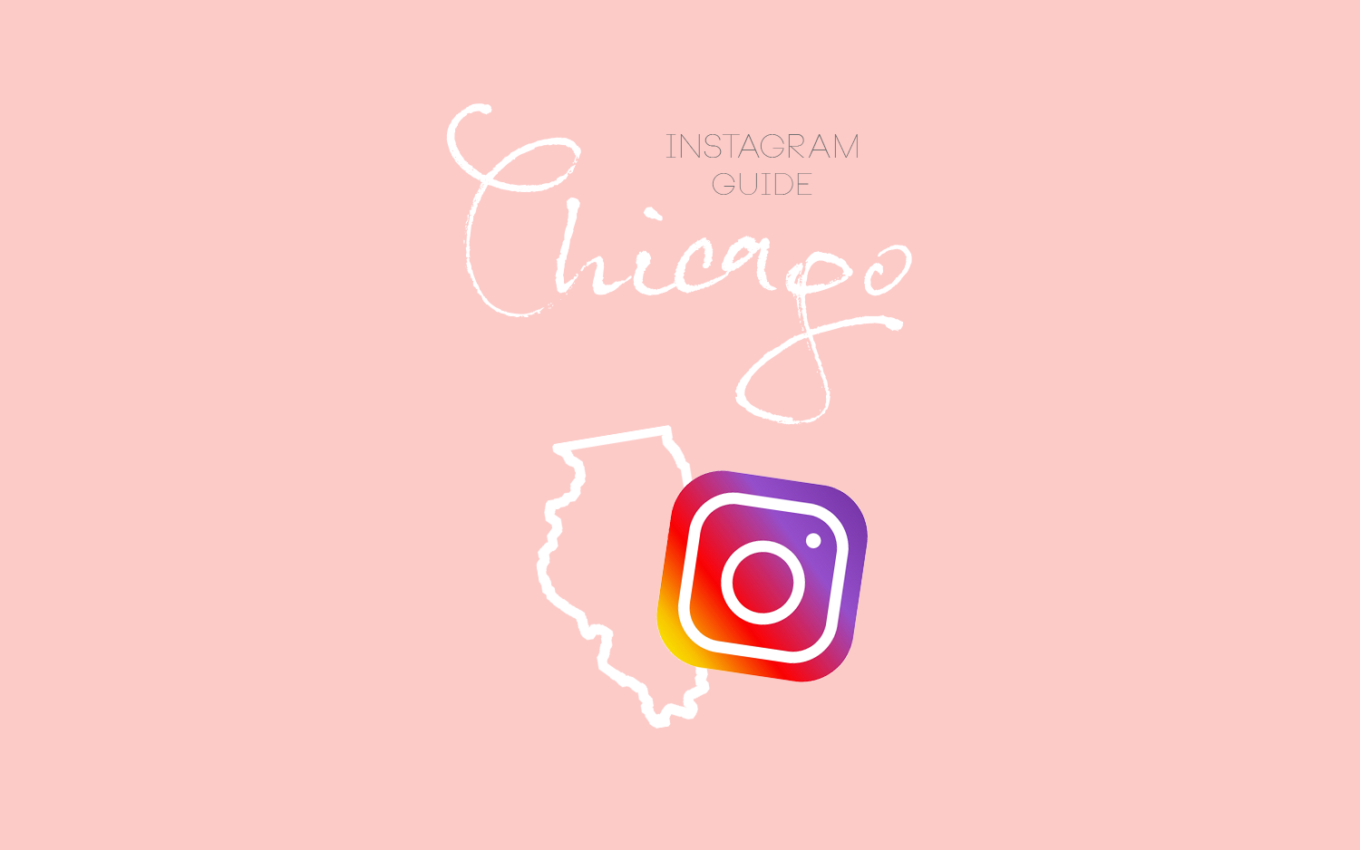 Chicago Instagram Guide: Part 1