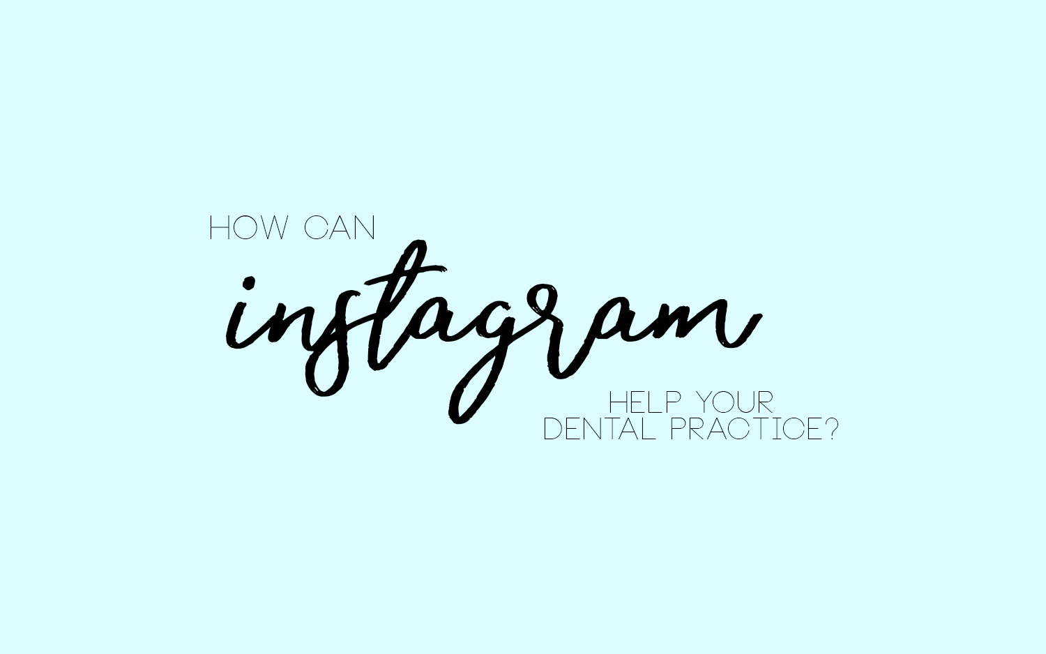 How Instagram Can Help Your Practice