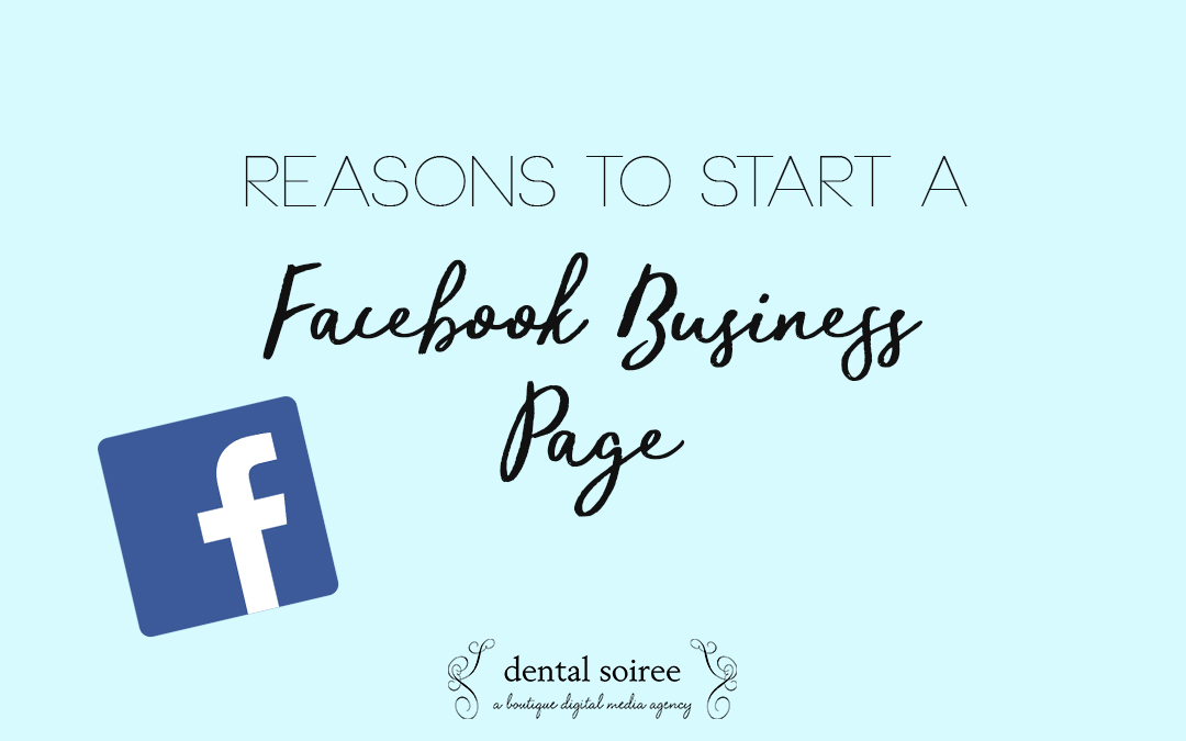 A Few Reasons To Start A Facebook Business Page