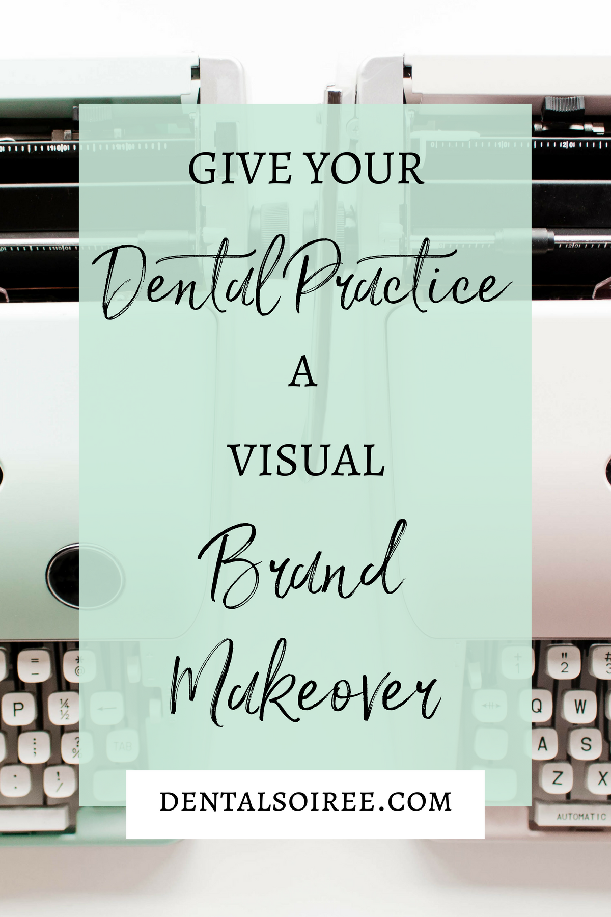 Give Your Dental Practice a Visual Brand Makeover