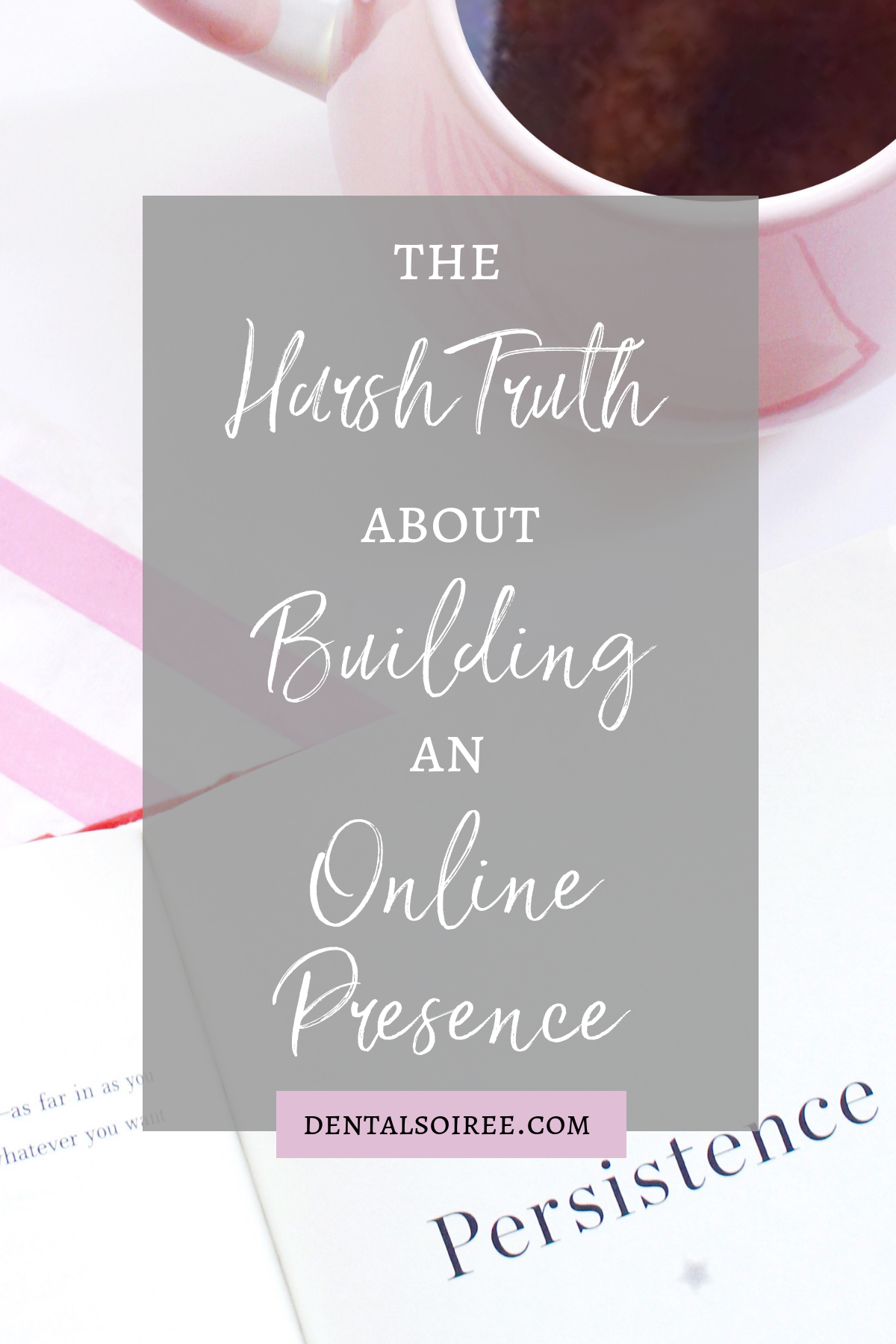 The Harsh Truth About Building an Online Presence
