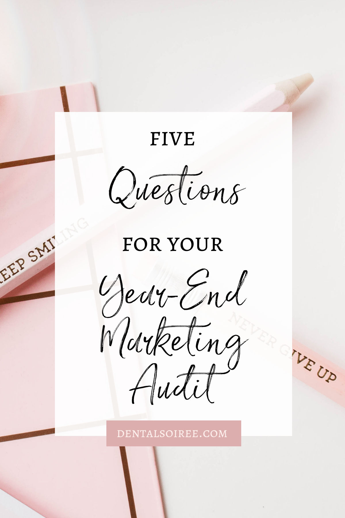5 Questions for Your Year-End Marketing Audit