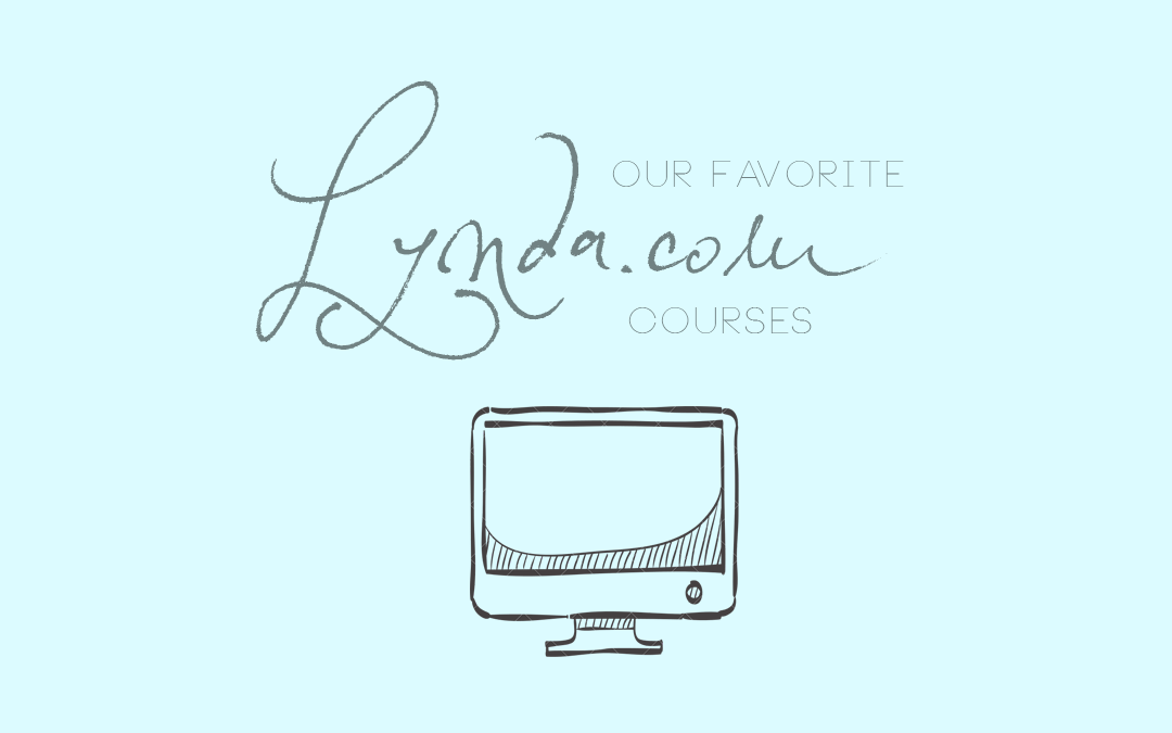 Our Favorite Lynda.com Courses