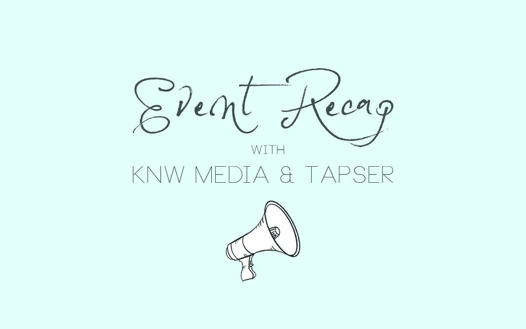 Networking Event Round Up: KNW Media & Tapser