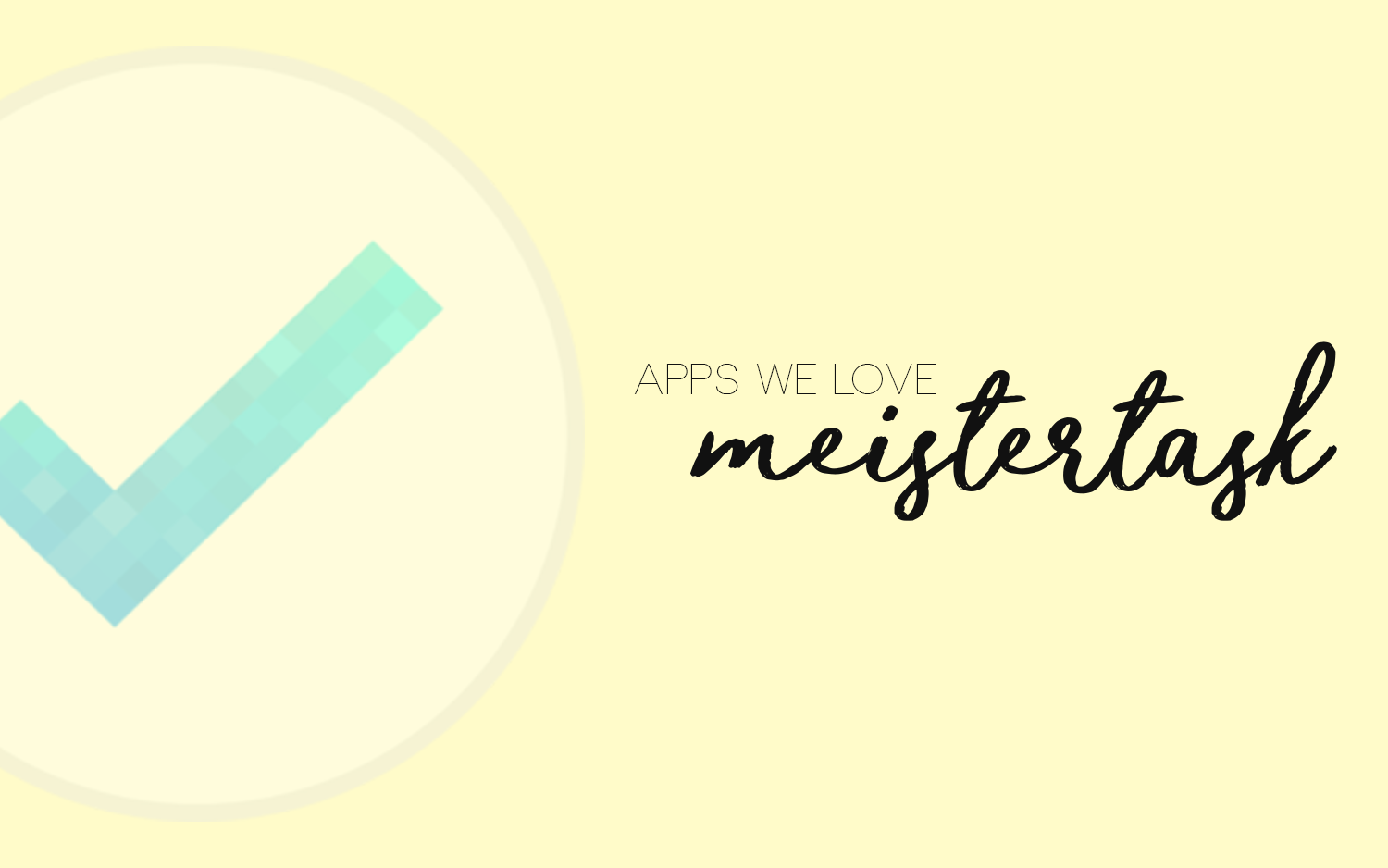 Apps We Love: MeisterTask