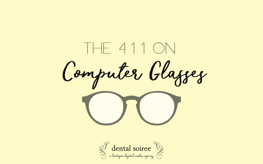 The 411 On Computer Glasses