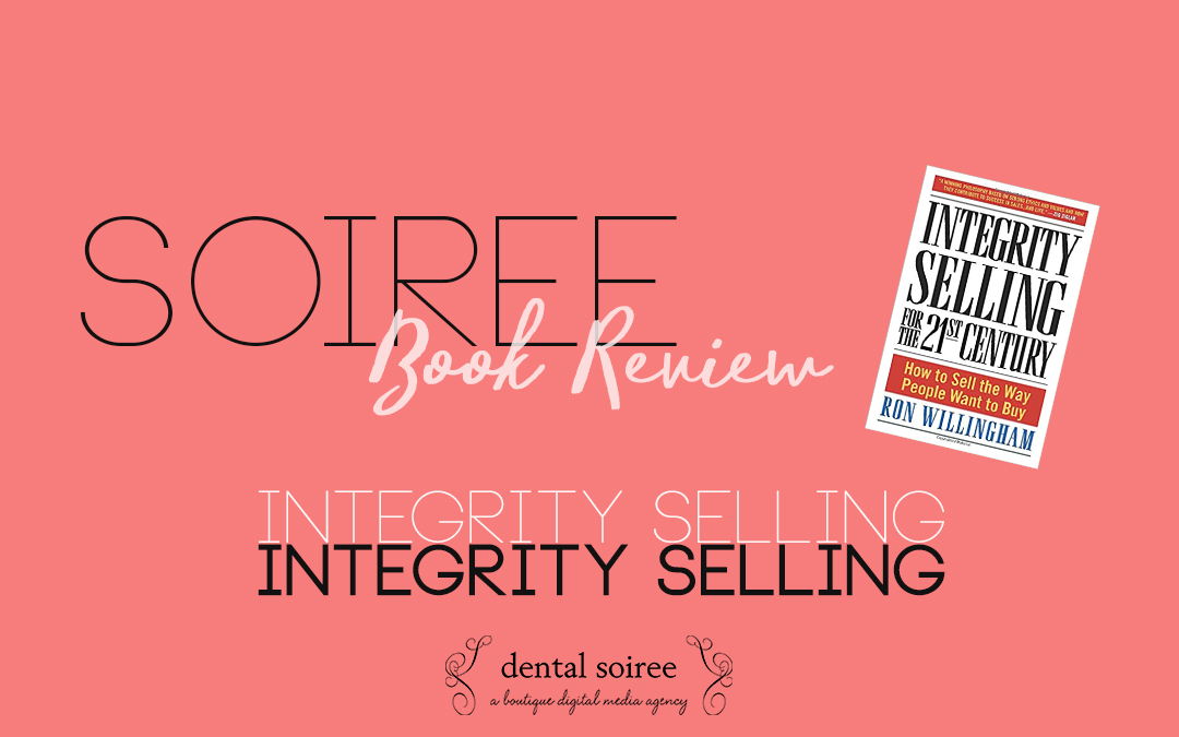 Soiree Book Review: Integrity Selling By Ron Willingham