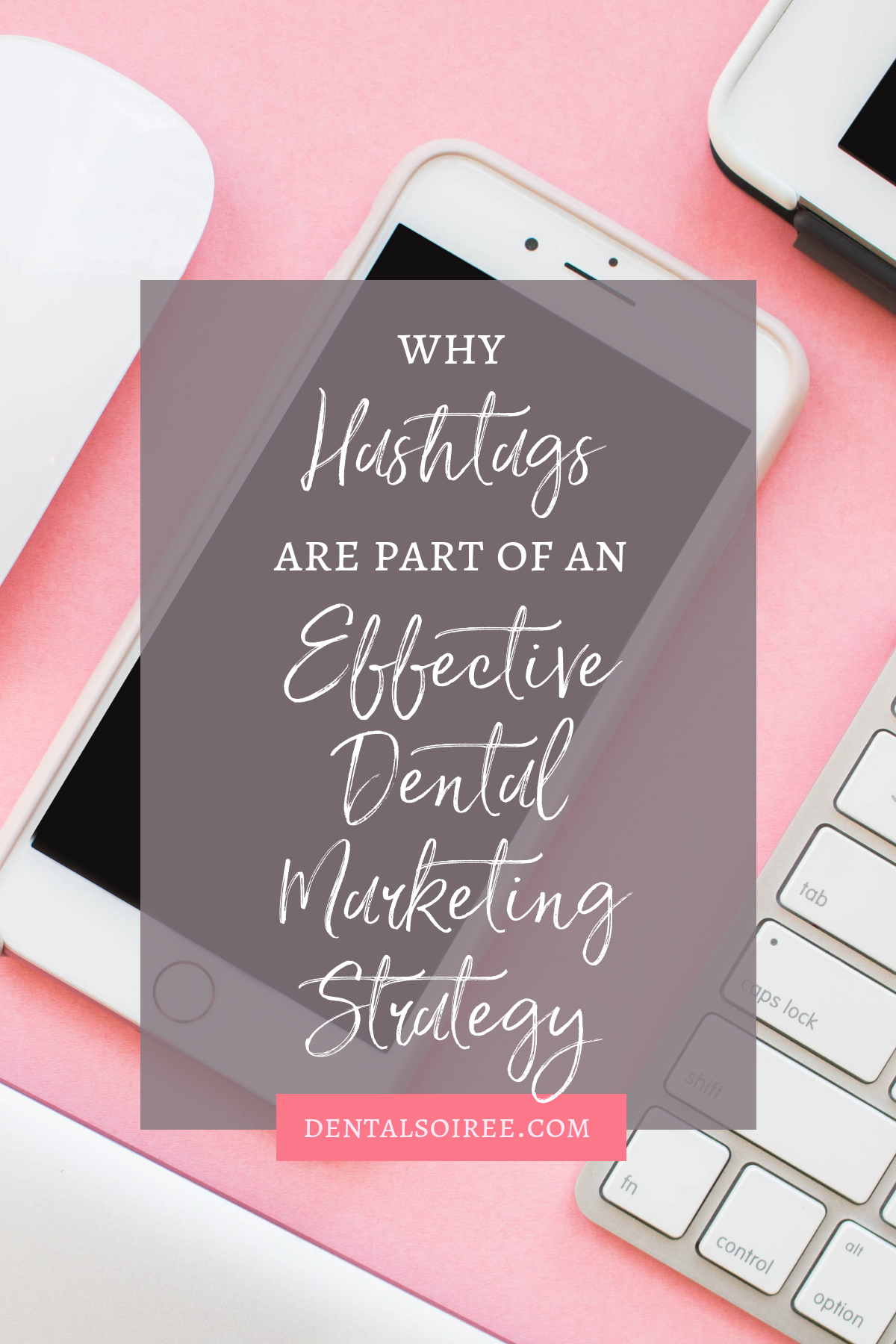 Hashtags and Your Dental Marketing Strategy