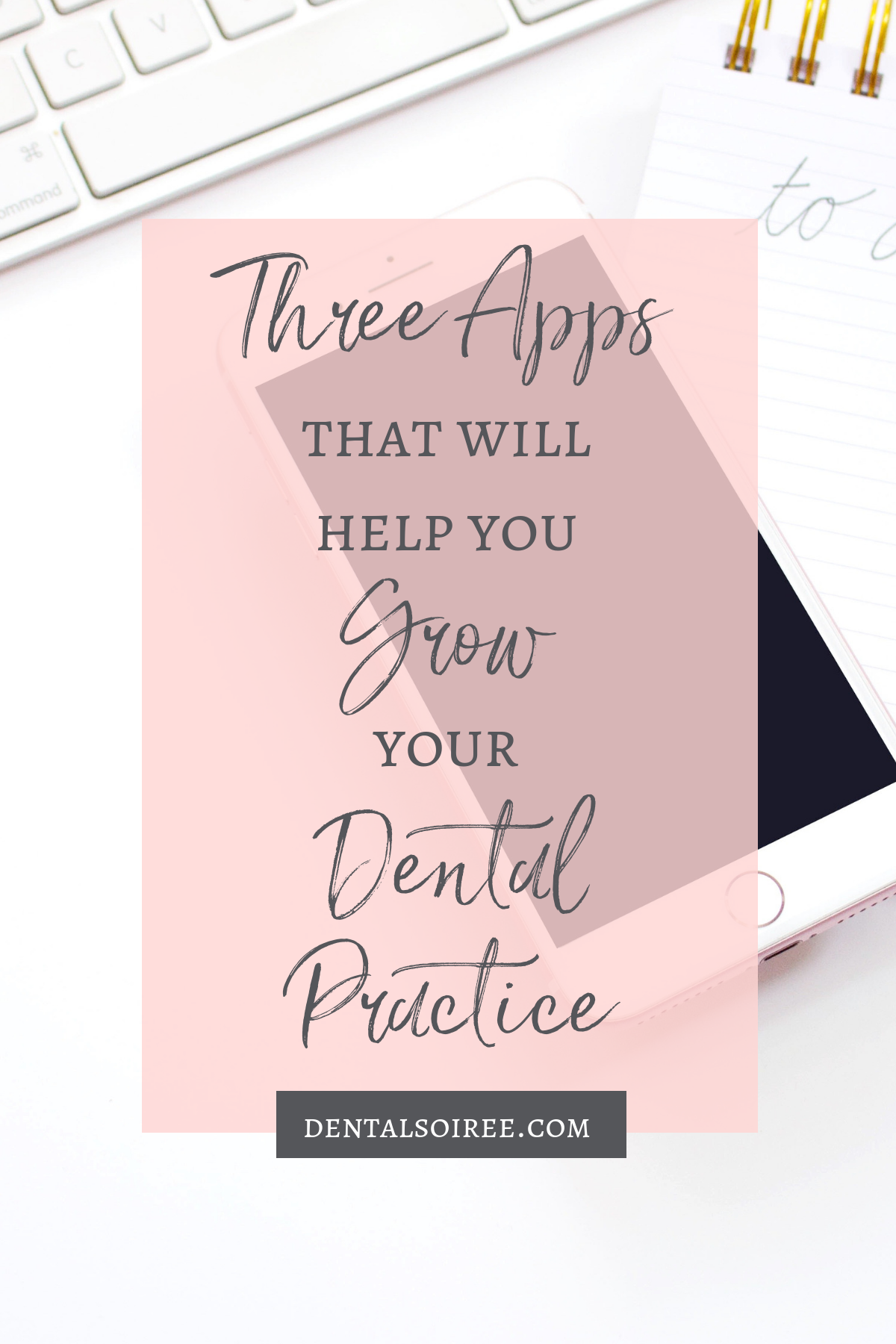 Three Apps That Will Help You Grow Your Dental Practice