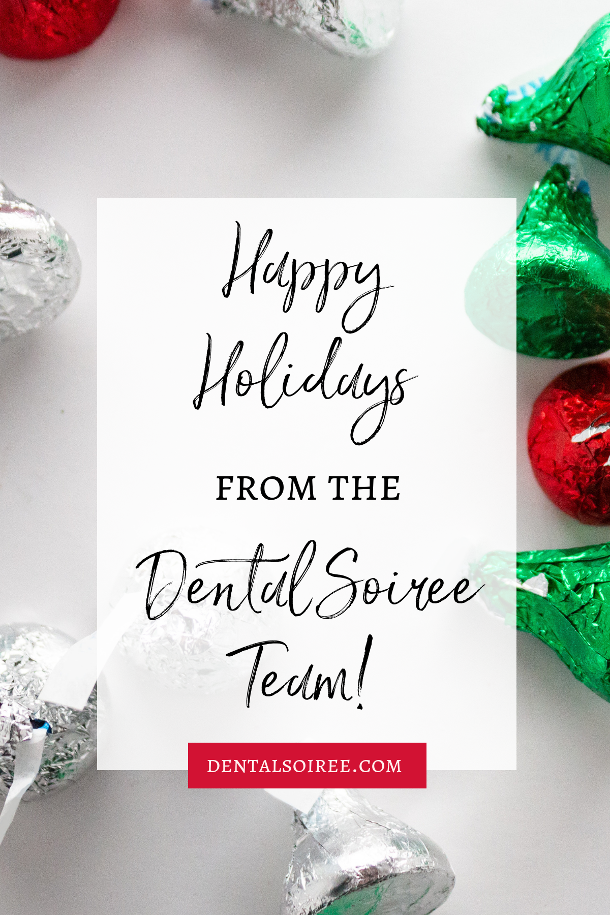 Happy Holidays from the Dental Soiree Team!