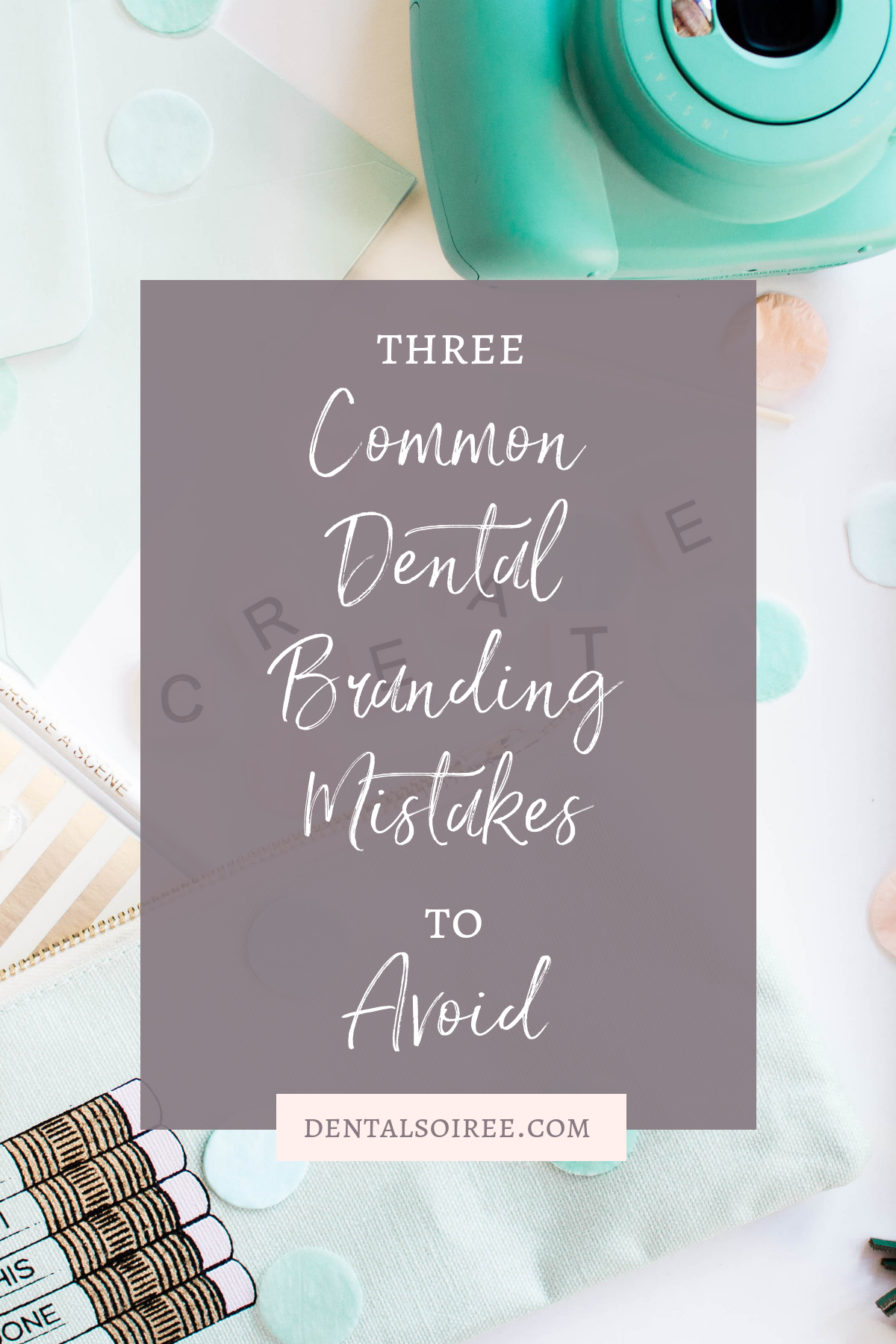 Three Common Dental Branding Mistakes to Avoid
