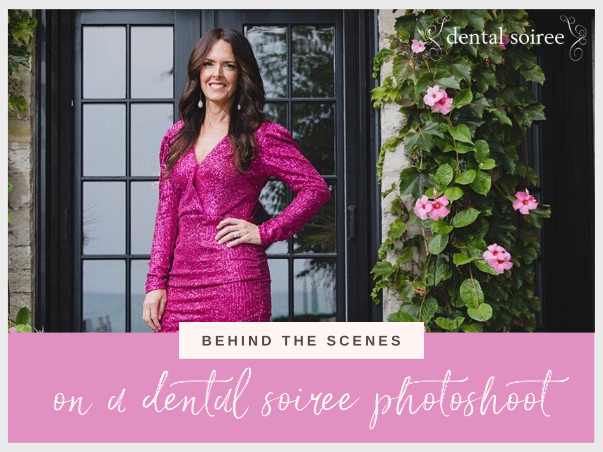 Behind the Scenes on a Dental Soiree Photoshoot