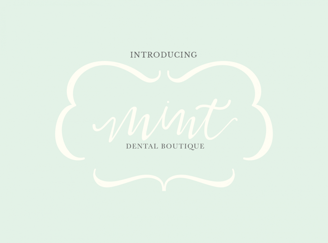Introducing Mint Dental Boutique!